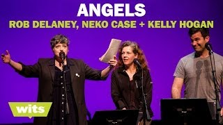 Rob Delaney, Neko Case and Kelly Hogan -