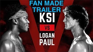 KSI VS Logan Paul (Fan Made Trailer)