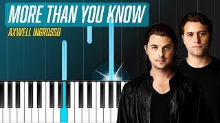 "Download Lagu Axwell /\ Ingrosso - ""More Than You Know"" Piano Tutorial - Chords - How To Play - Cover Mp3"