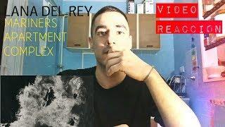 Baixar Lana Del Rey - Mariners Apartment Complex (Video Reaccion) | Reaction