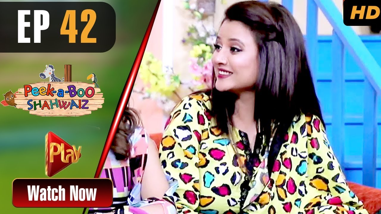 Peek A Boo Shahwaiz - Episode 42 Play Tv May 5