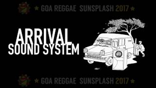 Goa Sunsplash 2017 - Arrival Sound System