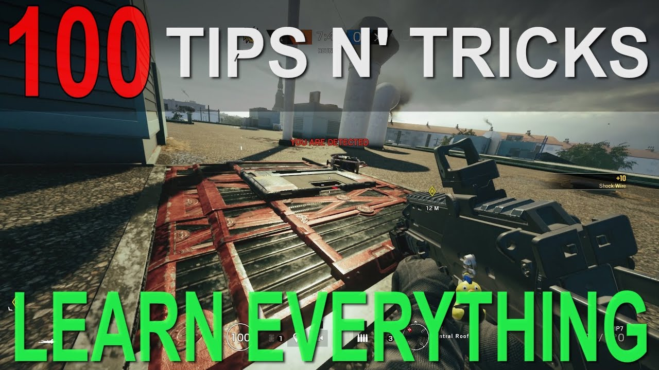 100 Tips and Tricks - Learn Everything   Rainbow Six Siege - YouTube