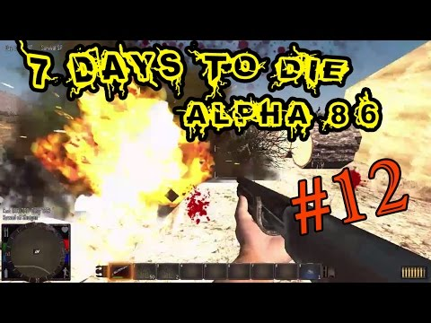 7 Days To Die Alpha 8.6 #12 Крафт гранат