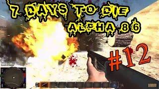 7 Days To Die Alpha 8.6 #12 Крафт гранат