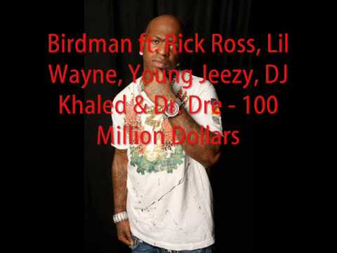Birdman - 100 Million Dollars