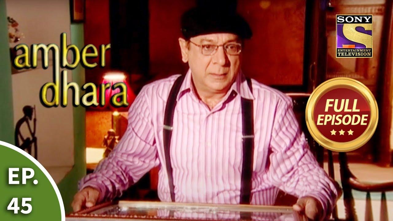 Ep 45 - Amber And Dhara's Tiff - Amber Dhara - Full Episode