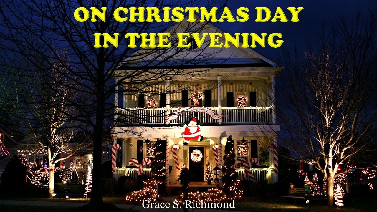 On Christmas Day In The Evening By