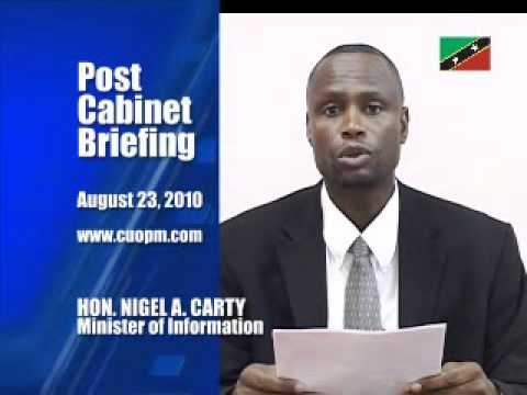 St. Kitts & Nevis Post-Cabinet Briefing by Nigel Carty (August 23, 2010)