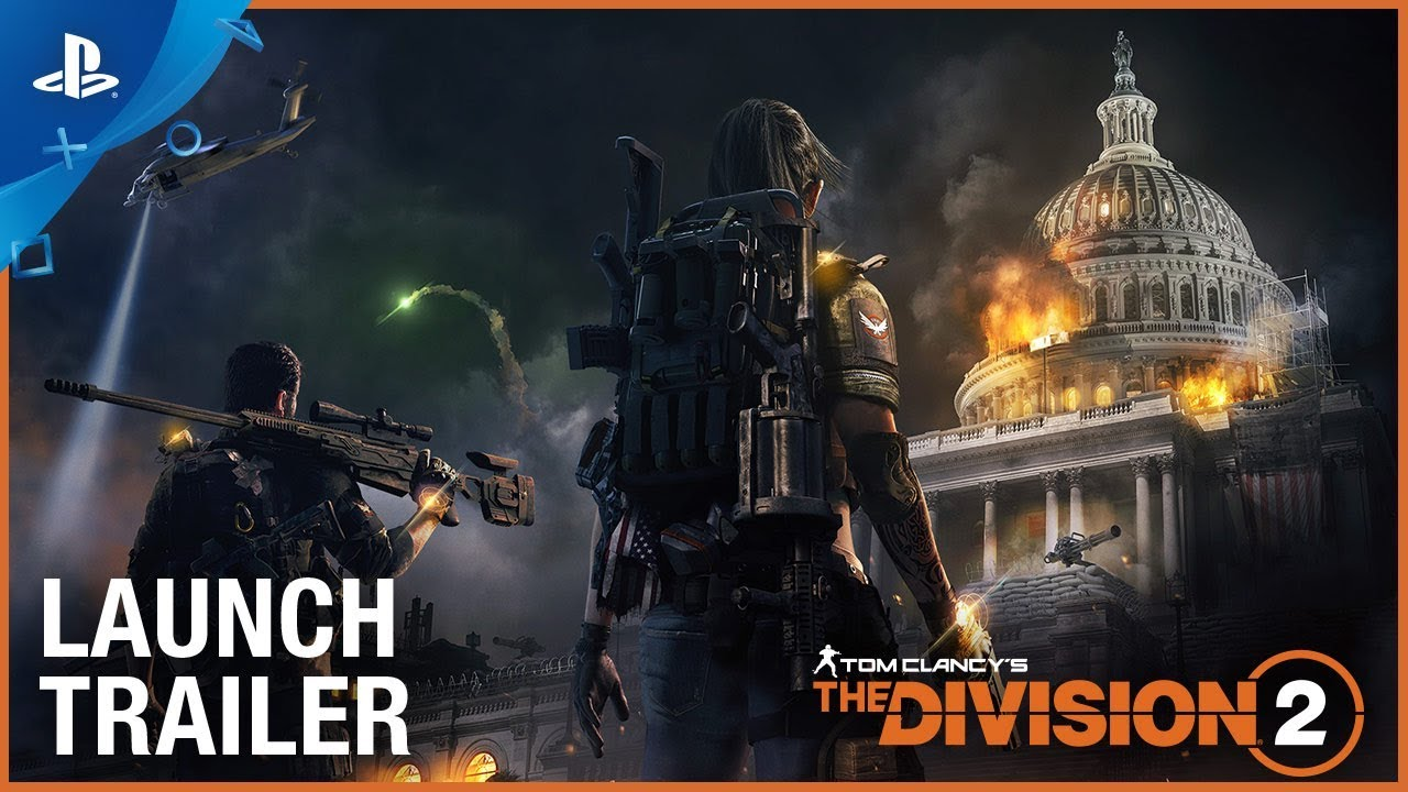 Tom Clancy's The Division 2 - Zvanični trejler za objavu | PS4