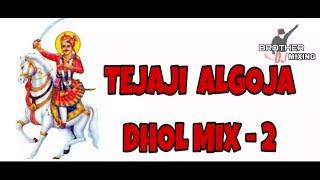 Tejaji Algoja Dhol Mix - 2  DJ Nasik Tadka Mix By DJ VishaL Kota Nd DJ Karan Kahar