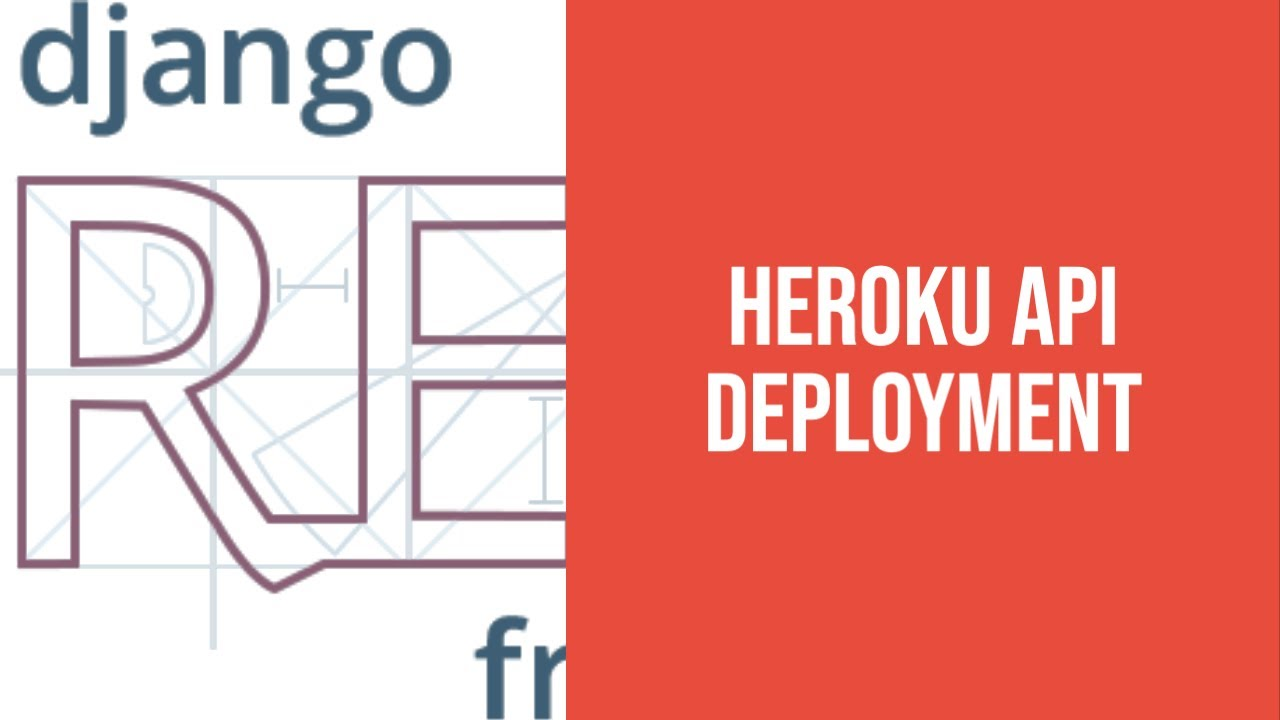 Deploying a Django API to Heroku - Django Rest Framework API Project Tutorial