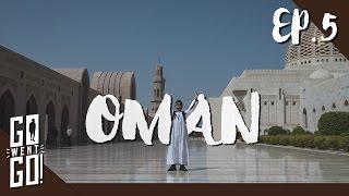 ชมมัสยิด Sultan Qaboos Grand Mosque l Oman EP.5 l GoWentGo