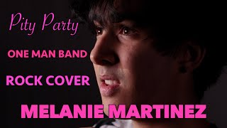 Melanie Martinez | Pity Party | Rock Cover