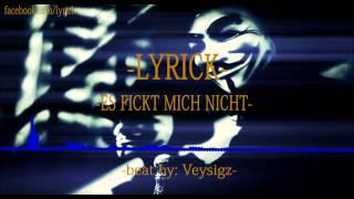 LYRICK - ES FICKT MICH NICHT prod. by Veysigz