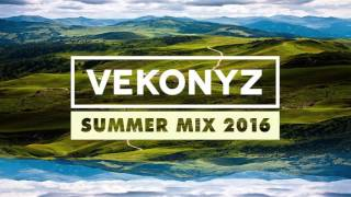 VEKONYZ - SUMMER MIX 2016