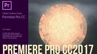 Обзор Adobe Premiere Pro CC 2017