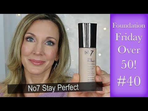 Foundation Friday Over 50 ~ No7 Stay Perfect!