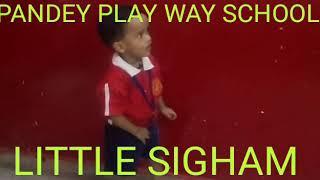 Little Singham In Pandey play way school🏫.