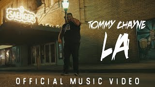 Tommy Chayne - L.A. (Official Music Video)