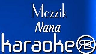 Mozzik Nana Karaoke Lyrics Instrumental.mp3