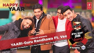 This new year, we invite everyone to come celebrate friendship with our very own guru randhawa as he collaborates vee on his track yaari that expres...