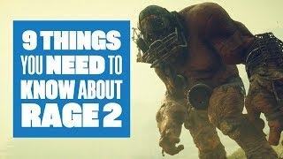 9 Things You Need To Know About Rage 2