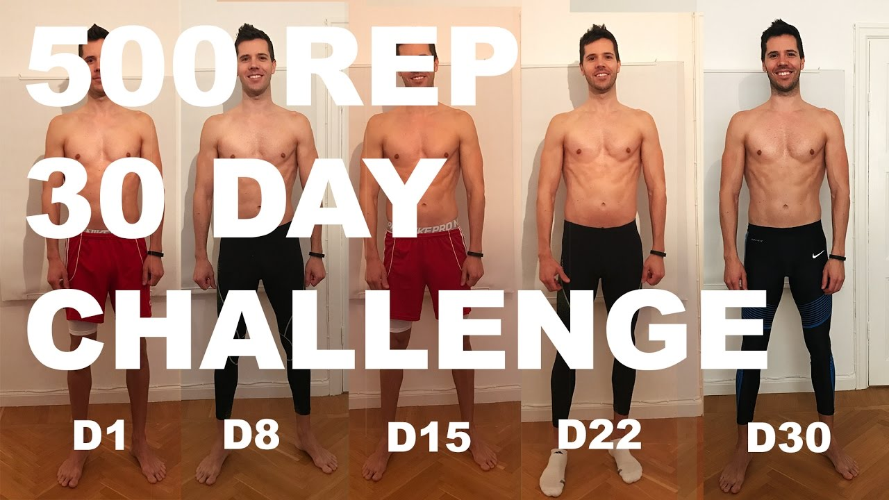 500 Reps A Day For 4 Weeks Challenge Youtube