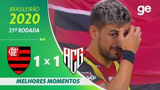 FLAMENGO 1 X 1 ATLÉTICO-GO | MELHORES MOMENTOS | 21ª RODADA BRASILEIRÃO 2020 | ge.globo