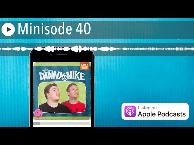 Minisode 40