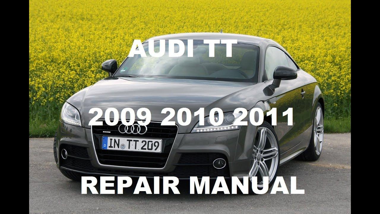 audi tt 2009 2010 2011 service repair manual youtube rh youtube com Audi TT Service Manual Audi TT Manual Transmission