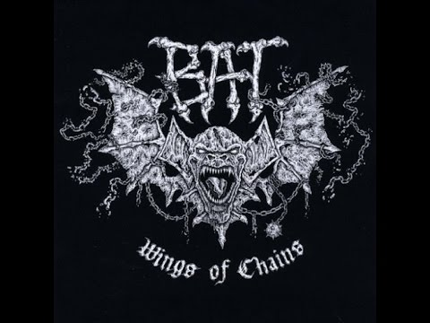Bat - Wings of Chains (Full Album)