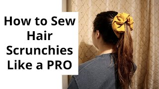 How to Sew a Hair Scrunchie like a PRO