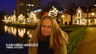 Kari Høgh Arnesen - Himmel på jord - desember 2016