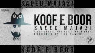 Gambar cover Koof e Boor LP Album [Saeed Majazi_Pro By The.Ramin]