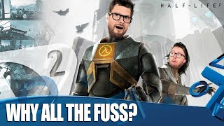Half-Life 2 - What's All The Fuss About?