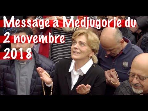 MESSAGE 2018 DE MEDJUGORJE, MESSAGE DU 2 NOVEMBRE 2018 A MEDJUGORJE