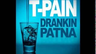 T-Pain - Drankin Patna Instrumental (With Hook)