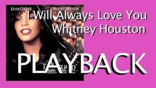 I Will Always Love You - Whitney Houston (Playback Karaoke Instrumental)