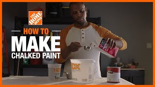 How to Make Chalked Paint | DIY Projects | The Home Depot
