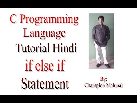 C Programming  Language Tutorial in Hindi 15 Conditional Statement if else if