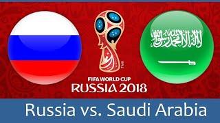 FIFA World Cup 2018 Live Stream: Russia Vs Saudi Arabia (Live Reaction)