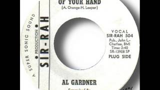 Al Gardner   Just A Touch Of Your Hand