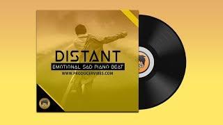 "Heartbreaking Sad Emotional Piano Hip Hop Instrumental ""Distant"""