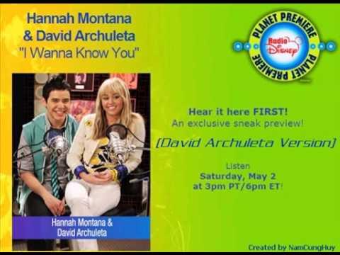 David Archuleta & Hannah Montana  I Wanna Know You Full Duet Version  Edited