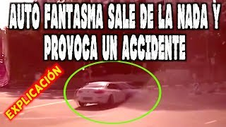 Auto fantasma sale de la nada y provoca un accidente