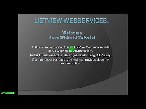 Part-1 ListView web services in android with JAVA SERVLET,JSON using Asynchronous Http Client.