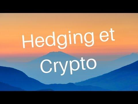 Live! Hedging sur les Crypto Monnaie