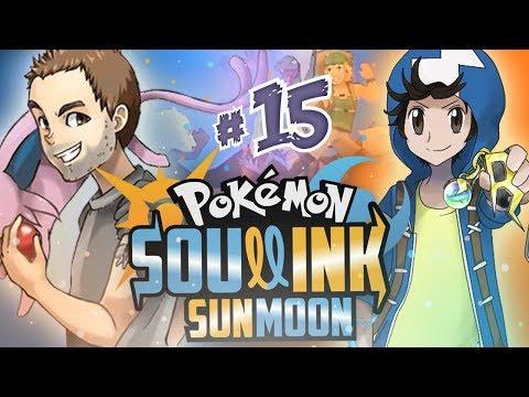Pokémon S&M Soul Link #15 | LA PRUEBA QUE MATÓ A..