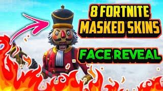 8 Fortnite Masked👺 Skins ! **FACE REVEAL** || 300 SUBS SPECIAL !